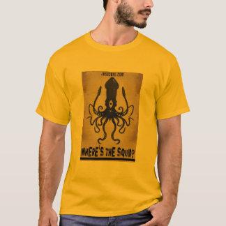 Where's The Squid? T-Shirt
