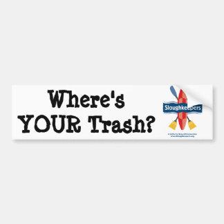 Where's YOUR Trash? Bumper Sticker