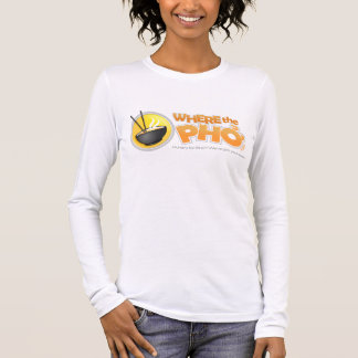 WhereThePho Ladies Long Sleeve Long Sleeve T-Shirt