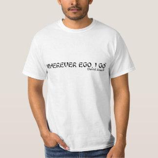 Wherever Ego, I Go- Men's White Shirt