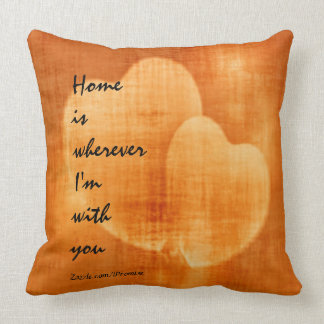Wherever I'm With You Hearts Throw Pillows