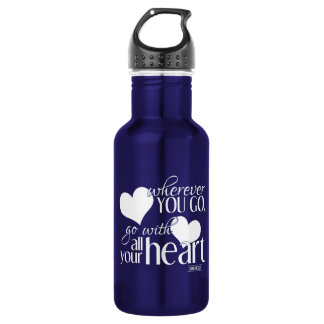 Wherever you go, go with all your Heart 532 Ml Water Bottle