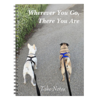 Wherever you go...take notes notebook