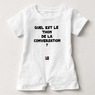 WHICH IS THE TUNA OF THE CONVERSATION BABY ROMPER