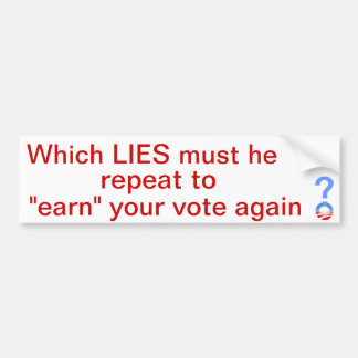 Which lies will win your vote bumper sticker