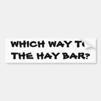 Which Way To the Hay Bar Horse Trailer Bumper Sticker