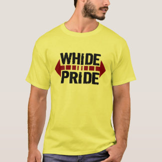 WhiDe Pride - Wide Pride for Chubby Fatties T-Shirt