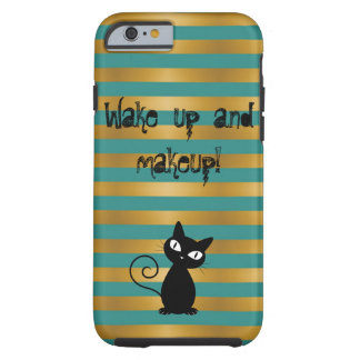 Whimsical  Black Cat ,Striped-Wake up and makeup Tough iPhone 6 Case