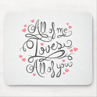 Whimsical Inspirational Love Quote | Mousepad