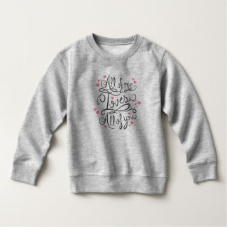 Whimsical Inspirational Love Quote | Sweatshirt