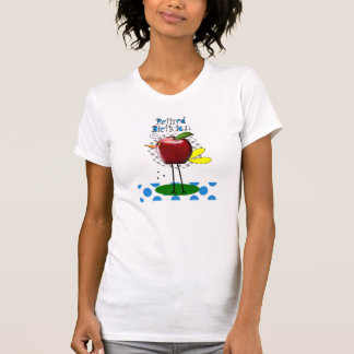 Whimsical Retired Dietician T-Shirts Apple Bird