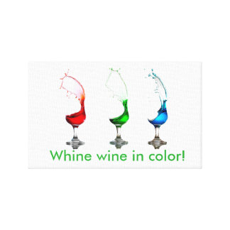 Whine wine in color! canvas print