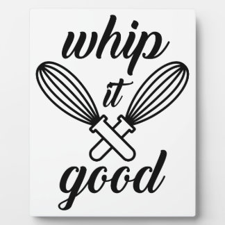 Whip It Good Plaque