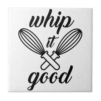 Whip It Good Tile