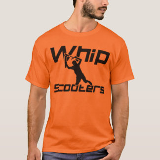 whip scooters T-Shirt