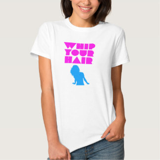 Whip Your Hair - Silhouette T Shirts