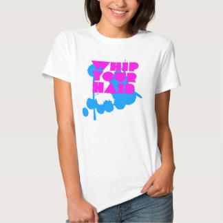 Whip Your Hair - Splatter Shirts
