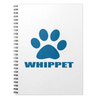 WHIPPET DOG DESIGNS NOTEBOOK