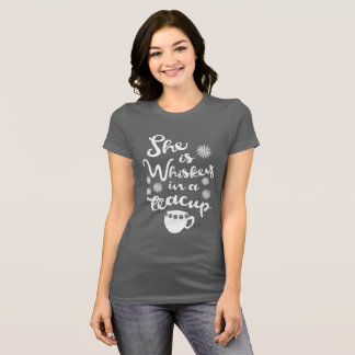 Whiskey In A Teacup Women's Bella+Canvas T-Shirt