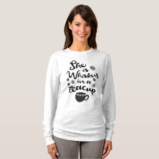 Whiskey In A Teacup Women's Long Sleeve T-Shirt