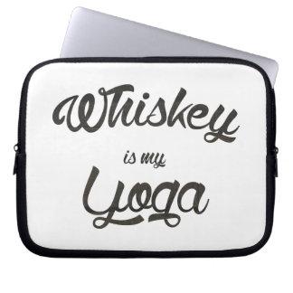 Whiskey is my yoga laptop sleeve