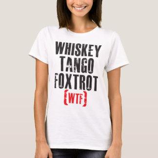 Whiskey Tango Foxtrot - WTF - Black T-Shirt