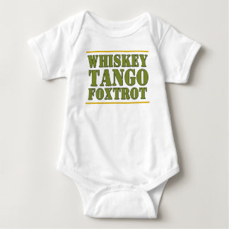 Whiskey Tango Foxtrot WTF Military Slogan Baby Bodysuit