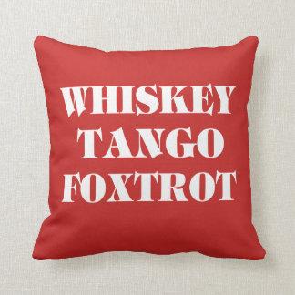Whisky Tango Foxtrot Throw Pillow
