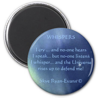"""""""WHISPERS Poem"""" Magnet"""