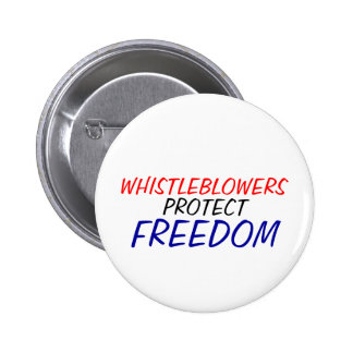 Whistleblowers protect freedom 2 inch round button