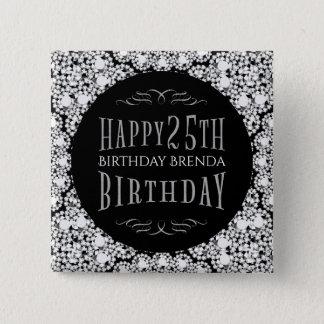 Whit Diamonds Glitter Happy 25th Birthday Template 2 Inch Square Button