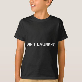 White AIN'T LAURENT LOGO T-Shirt
