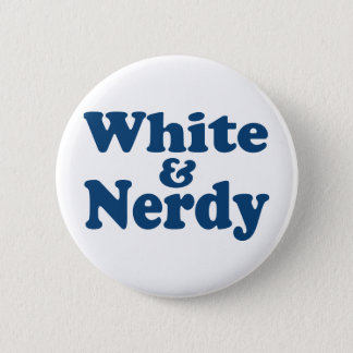 White and Nerdy 2 Inch Round Button