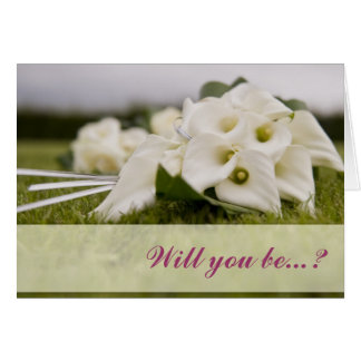 white calla lily Will you be my bridesmaid card