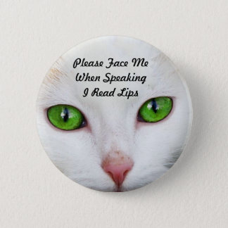 White Cat I Read Lips Button