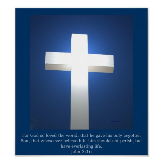 White Cross, John 3:16 poster