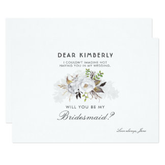 White Floral Will You Be My Bridesmaid Card