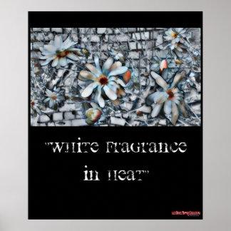 """White Fragrance In Heat"" - poster"