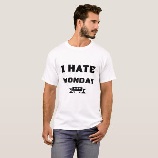 "white gentlemen short-poor T-shirt ""I HATE MONDAY"