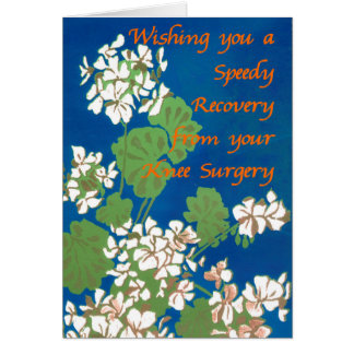 White Geraniums on Blue Get Well Knee Surgery Card