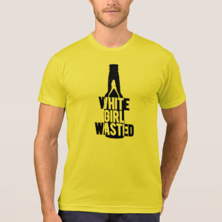 White Girl Wasted | Fresh Threads T-Shirt