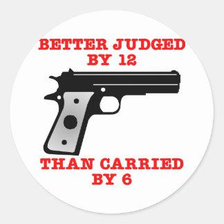 White Gun Better Tried By 12 Classic Round Sticker