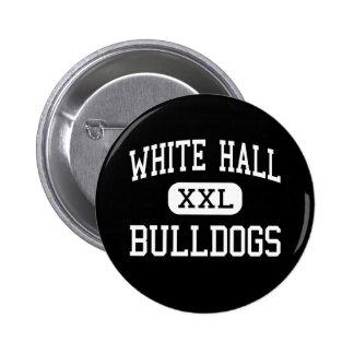 White Hall - Bulldogs - Senior - White Hall Pinback Button