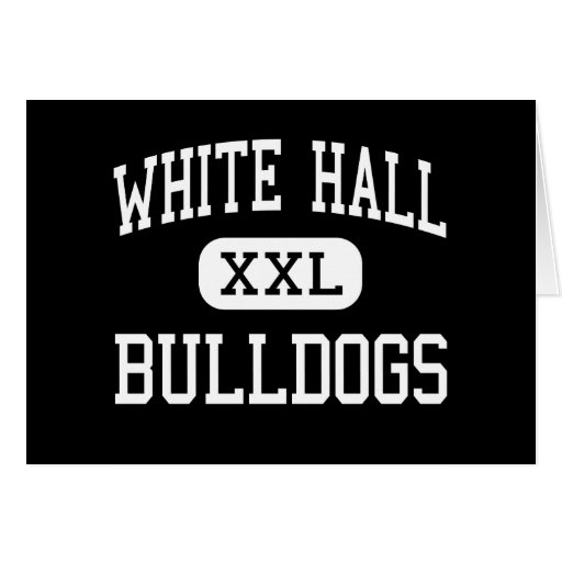 White Hall - Bulldogs - Senior - White Hall Cards