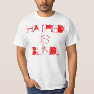 WHITE 'Hatred is blind' T-shirt