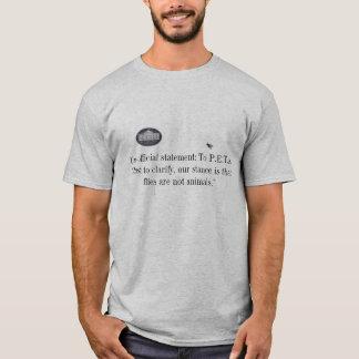 White House message to P.E.T.A. T-Shirt