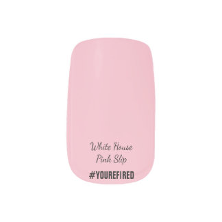White House Pink Slip for Trump Resistance Minx Nail Art