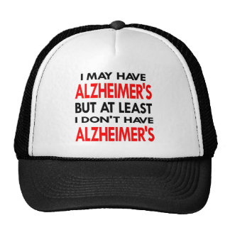 White May Have Alzheimers Trucker Hat