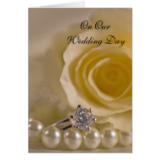 White Rose, Ring and Pearls Our Wedding Day Card
