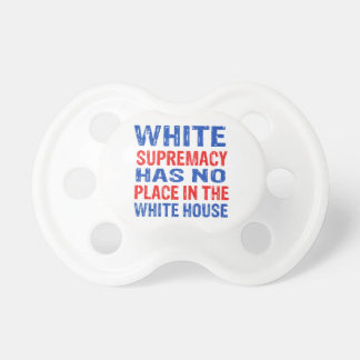 white supremacy design pacifier